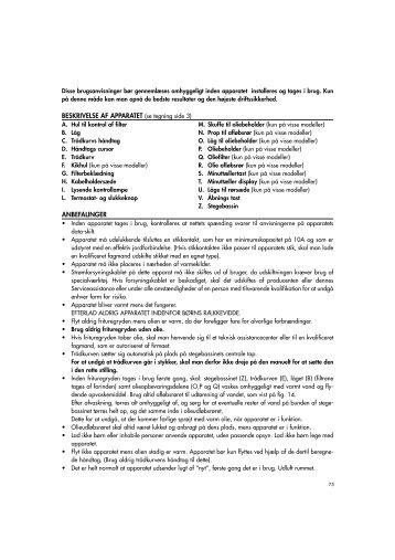 BESKRIVELSE AF APPARATET (se tegning side 3) ANBEFALINGER