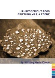 Jahresbericht 2009 stiftung Maria ebene