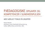 PÆDAGOGISKE OPGAVER OG - PURE - Aarhus Universitet