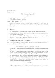 TD d'Analyse Spectrale 1 Calcul fonctionnel continu 2 Spectre 3 ...