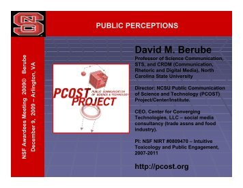 David M. Berube - North Carolina State University