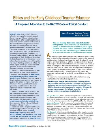 ethics in early childhood development The primary program for all children the early childhood setting may be the first place in which children realize how they are like other perspectives on early education reflects misunderstanding both of the intent of standards and how to.