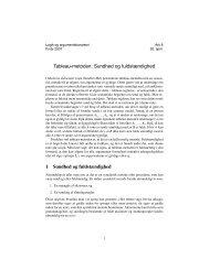 Tableau-metoden: Sundhed og fuldstændighed 1 Sundhed og ...