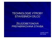 TECHNOLOGIE VÝROBY STAVEBNÍCH DÍLCŮ