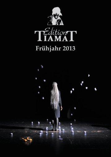 Die Verlagsvorschau Frühjahr 2013 - Edition Tiamat