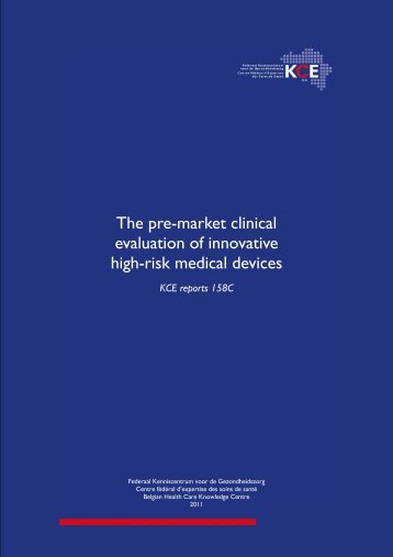 The pre-market clinical evaluation of innovative high-risk ... - KCE