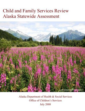 CFSR Statewide Assessment - Alaska Department of Health and ...