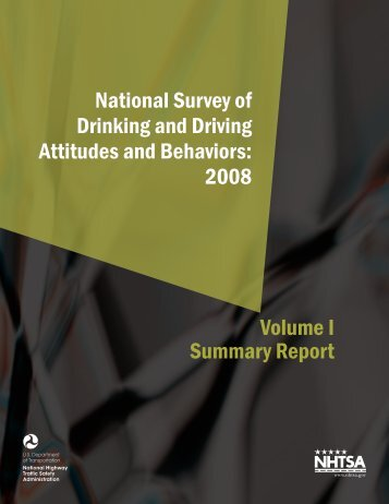 Volume I Summary Report National Survey of Drinking and ... - NHTSA