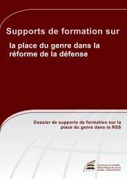Supports de formation sur la place du genre dans la réforme ... - DCAF