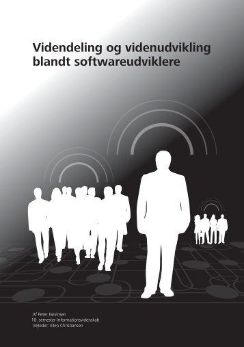 Videndeling og videnudvikling blandt softwareudviklere - Aalborg ...