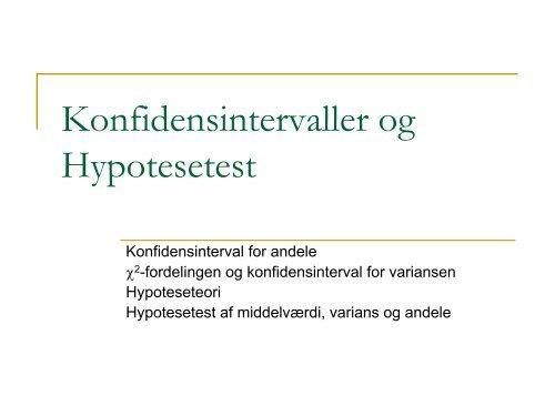 Konfidensintervaller Hypotesetest og