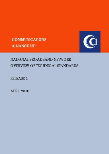 NBN Overview of Technical Standards - Communications Alliance
