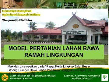 Model pertanian lahan rawa ramah lingkungan.pdf - Balai Penelitian ...