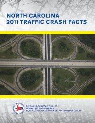 NORTH CAROLINA 2011 TRAFFIC CRASH FACTS - Connect ...