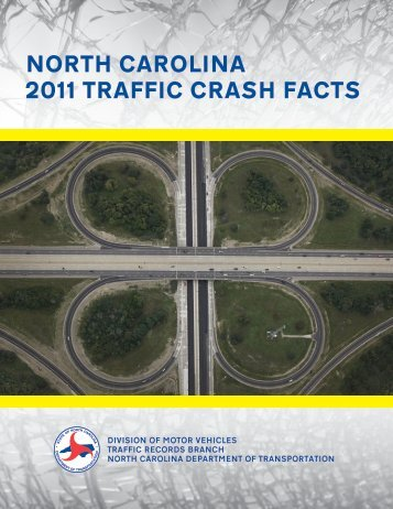 NORTH CAROLINA 2011 TRAFFIC CRASH FACTS - Connect ...