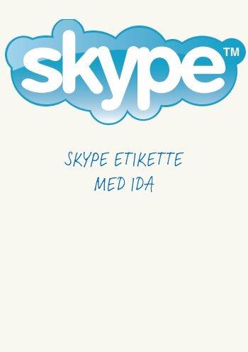 Skype etikette med idA