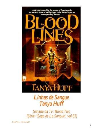 Linhas de Sangue Tanya Huff Seriado da Tv: Blood Ties - CloudMe