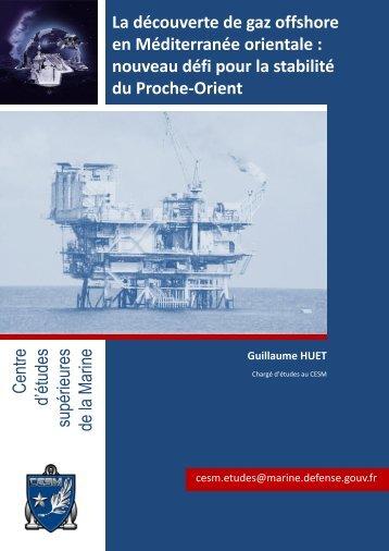 La découverte de gaz offshore en Méditerranée orientale - CESM ...