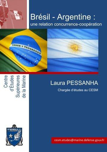 Brésil - Argentine : - CESM - Ministère de la Défense