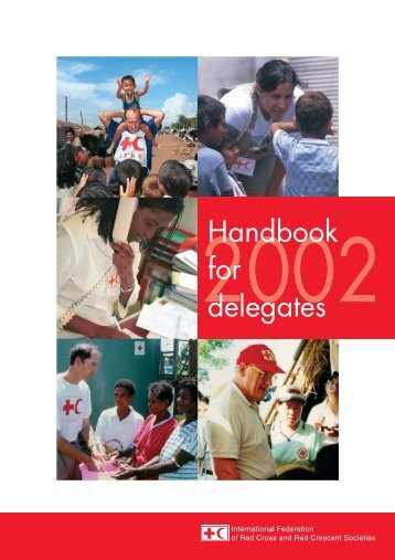 Handbook for delegates - International Federation of Red Cross and ...