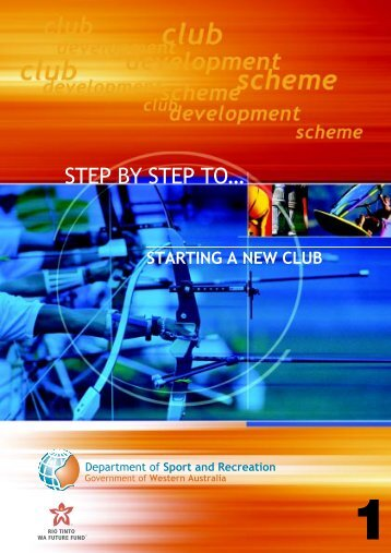1. Step by step to starting a new club - Australian Sports Commission
