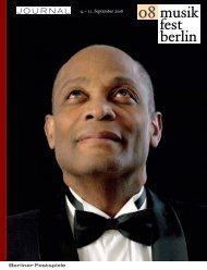 Journal musikfest berlin 08 - Berliner Festspiele