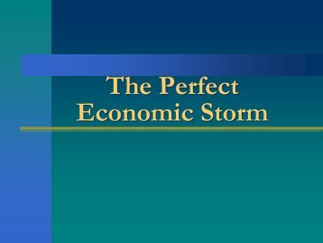 The Perfect Economic Storm - Finance, Insurance & Real Estate