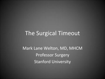 The Surgical Timeout - Stanford Hospital & Clinics
