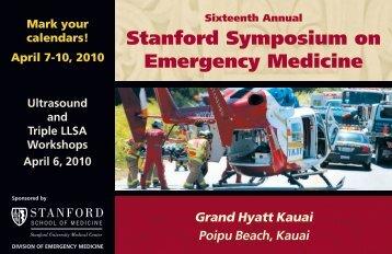 Stanford Symposium on Emergency Medicine - Stanford Hospital ...