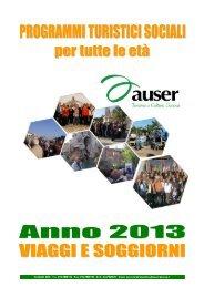 viaggi e soggiorni - del 2013 - Auser Liguria