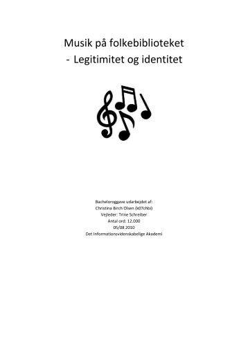 Musik på folkebiblioteket - Legitimitet og identitet - Forskning