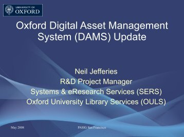 Oxford Digital Asset Management System (DAMS) Update