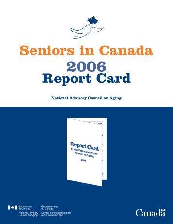 Seniors in Canada: Report Card 2006 - Intraspec