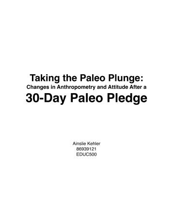 Changes in Anthropometry and Attitude After a 30-Day Paleo Pledge