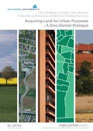 Acquiring Land for Urban Purposes - A Sino-Danish Dialogue
