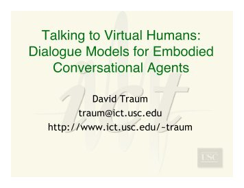 Talking to Virtual Humans: Dialogue Models for Embodied ... - JEITA