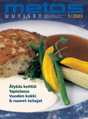 U U T I S E T 1 / 2003