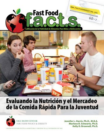 Evaluando la Nutrición y el Mercadeo de la ... - Fast Food FACTS