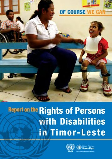 Rights of Persons with Disabilities in Timor-Leste - Unmit