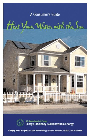 A Consumer's Guide: Heat Your Water with the Sun (Brochure) - NREL