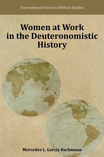 Women at Work in the Deuteronomistic History - International Voices ...