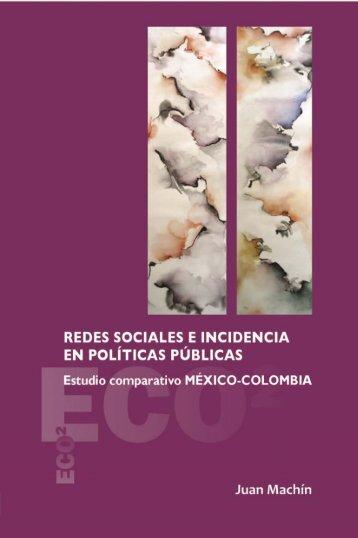 Redes sociales e incidencias en políticas públicas. Estudio ...