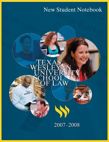 student notebook 2007-08.indd - Texas Wesleyan School of Law ...