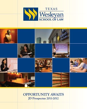 OPPORTUNITY AWAITS - Texas Wesleyan School of Law - Texas ...