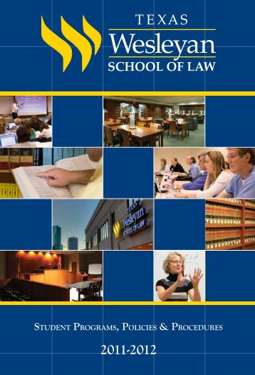 Student ProgramS, PolicieS & ProcedureS - Texas Wesleyan School ...