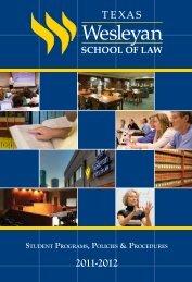 Student ProgramS, PolicieS & ProcedureS - Texas Wesleyan School ...