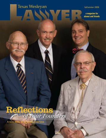 Reflections - Texas Wesleyan School of Law - Texas Wesleyan ...