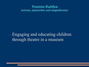 Yvonne Kuhfus actress, playwriter and stagedirector - OpenArch
