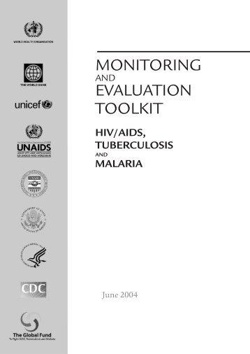 Monitoring and Evaluation Toolkit: HIV/TB, Malaria - World Health ...