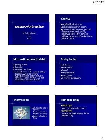 Podklady pro prezentaci: TABLETOVÁNÍ PRÁŠKŮ